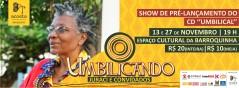 Show de Pré-Lançamento do CD Umbilical do compositor Juraci Tavares